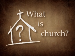 what-is-church