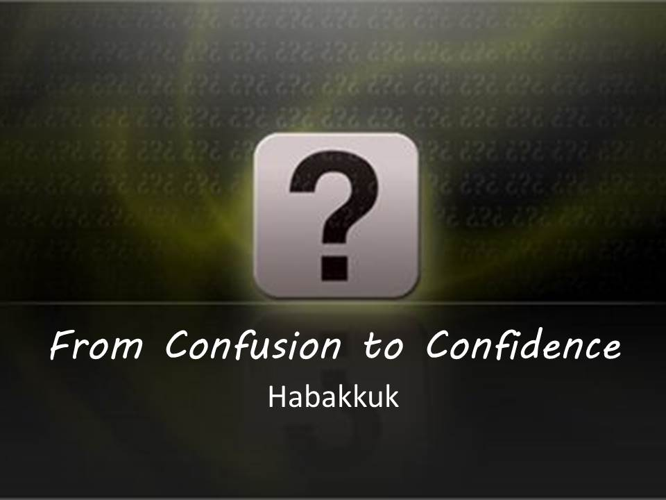 From Confusion to Confidence: Where Our Confidence Must Be Found (1/3)